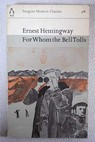 For Whom the Bell Tolls / Ernest Hemingway