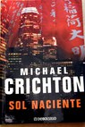 Sol naciente / Michael Crichton