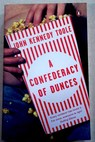 A confederacy of dunces / Toole John Kennedy Percy Walker