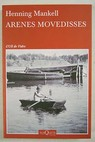 Arenes movedisses / Henning Mankell