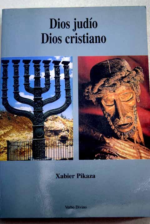 Resultado de imagen de Pikaza, Dios judío dios cristiano