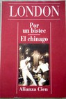 Por un bistec El chinago / Jack London