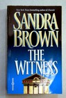 The Witness / Sandra Brown