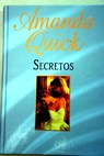 Secretos / Amanda Quick