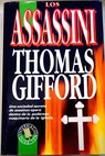 Los Assassini / Thomas Gifford