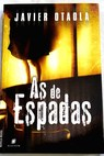 As de espadas / Javier Otaola