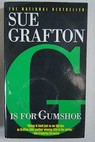 G is for Gumshoe / Sue Grafton
