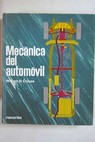 Mecánica del automovil / William H Crouse