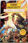 Guardias guardias / Terry Pratchett