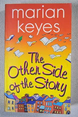 The Other Side of the Story / Marian Keyes