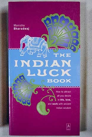 The Indian Luck Book / Monisha Bharadwaj