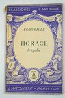 Horace / Pierre Corneille