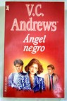 Ángel negro / V C Andrews