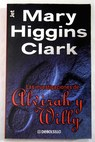 Las investigaciones de Alvirah y Willy / Mary Higgins Clark