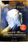 El imperio final / Brandon Sanderson