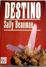 Destino / Sally Beauman