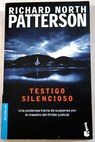 Testigo silencioso / Richard North Patterson