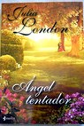 Ángel tentador / Julia London