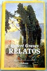 Relatos / Robert Graves