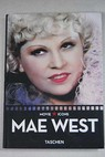 Movie icons Mae West / Mainon Dominique Ursini James