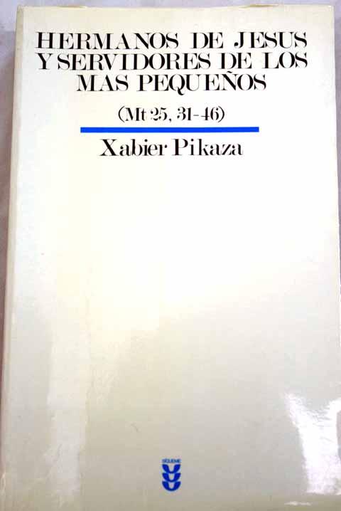 Resultado de imagen de Pikaza, Hermanos de Jesús