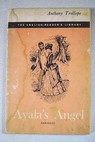 Ayala s angel / Anthony Trollope