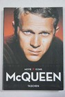 Movie Icons Steve McQueen / Silver Alain Duncan Paul