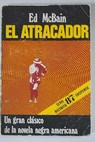 El atracador / Evan Hunter