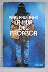 La hija del profesor / Piers Paul Read
