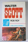 Rob Roy / Walter Scott