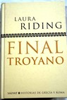 Final troyano / Laura Riding