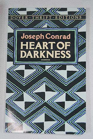 Heart of darkness / Joseph Conrad