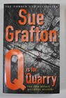 Q is for quarry / Sue Grafton