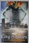 City of Ashes / Cassandra Clare
