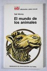 El mundo de los animales / Sali Money