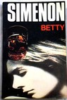 Betty / Georges Simenon