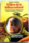 El libro de la belleza natural / Virginia Castleton