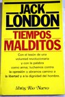 Tiempos malditos / Jack London