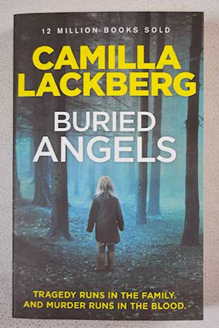 Buried Angels / Camilla Lackberg
