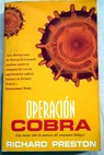 Operación Cobra / Richard Preston