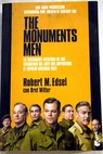 The monuments men / Robert M Edsel