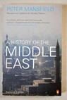 A History of the Middle East / Peter Mansfield