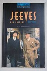 Jeeves and friends short stories / P G Wodehouse
