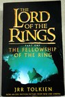 The fellowship of the ring / J R R Tolkien