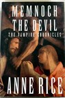 Memnoch the Devil / Anne Rice