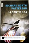 La contienda / Richard North Patterson