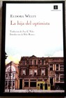 La hija del optimista / Eudora Welty