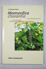 Momordica charantia / Otfried D Weise