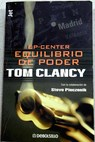 Op center equilibrio de poder / Tom Clancy