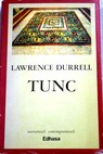 Tunc / Lawrence Durrell
